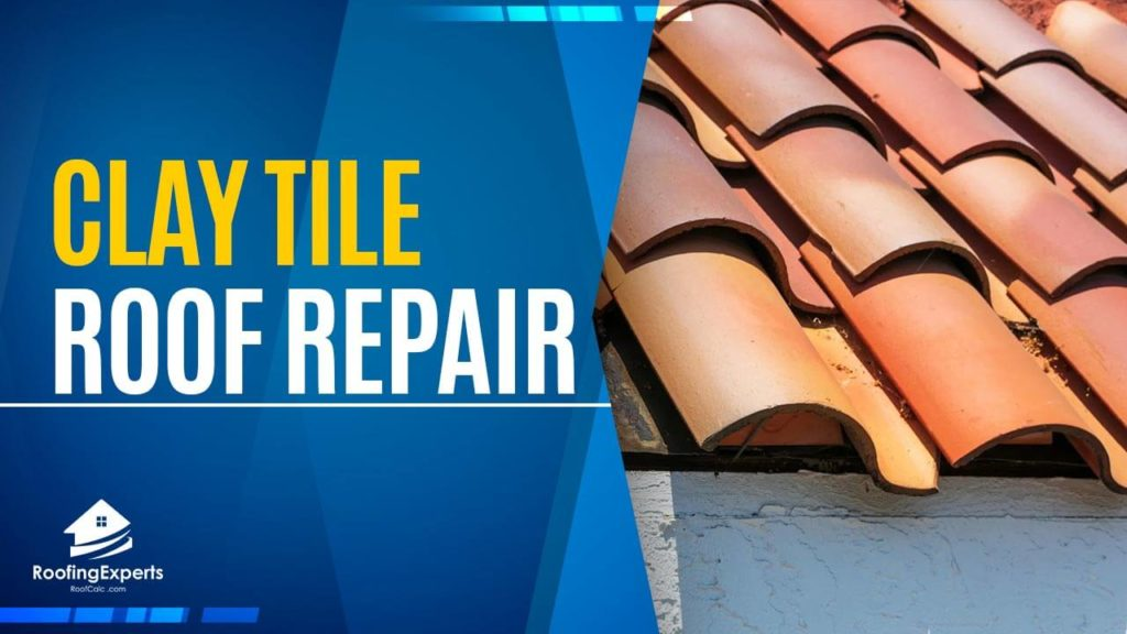 How to Do Clay Tile Roof Repair