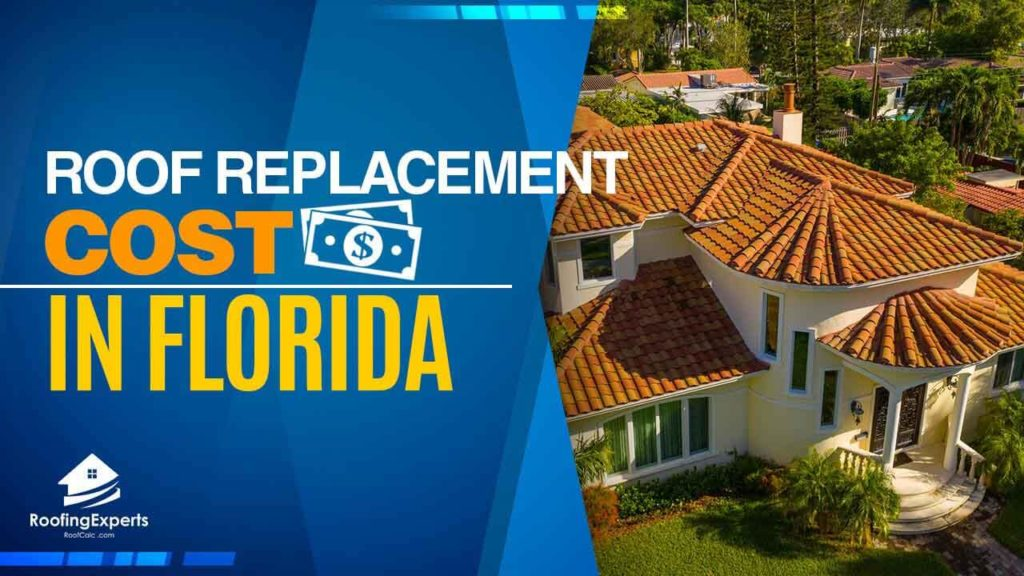 roof replacement cost in florida
