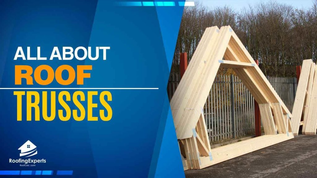 roof trusses types