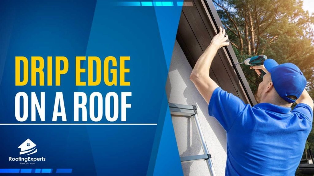 drip edge on a roof